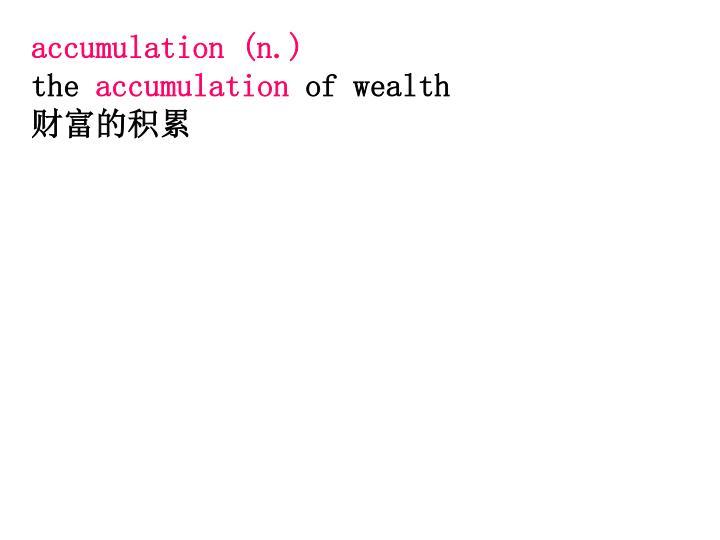 accumulation (n.)