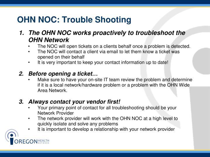 OHN NOC: Trouble Shooting