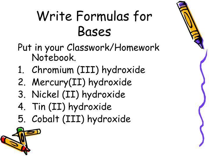 Write Formulas for Bases