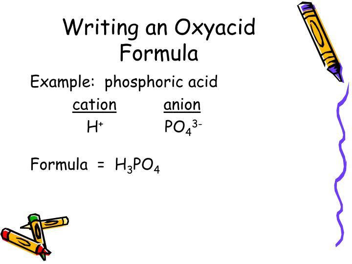 Writing an Oxyacid Formula