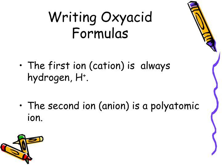 Writing Oxyacid Formulas