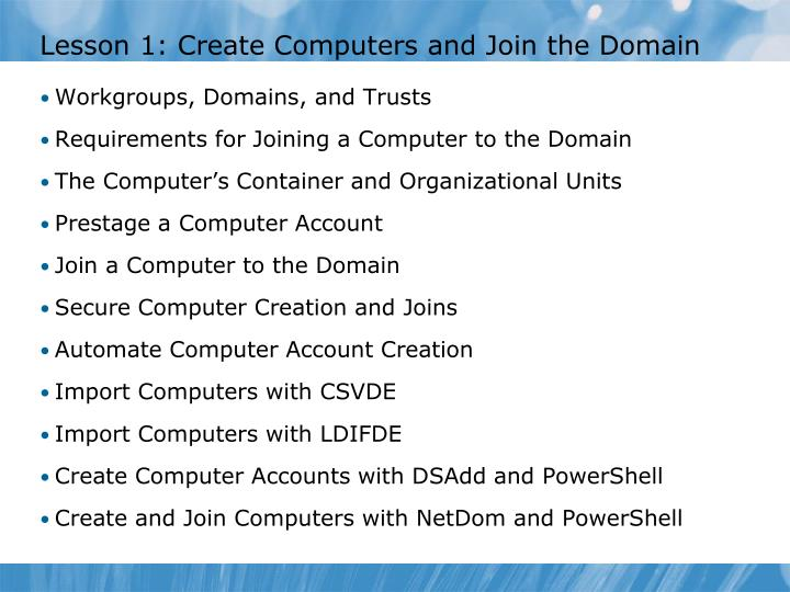 Lesson 1 create computers and join the domain