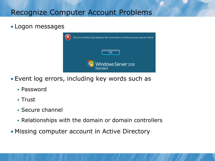 Recognize Computer Account Problems