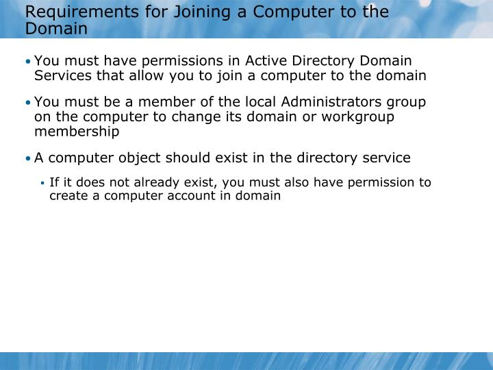 Requirements for Joining a Computer to the Domain