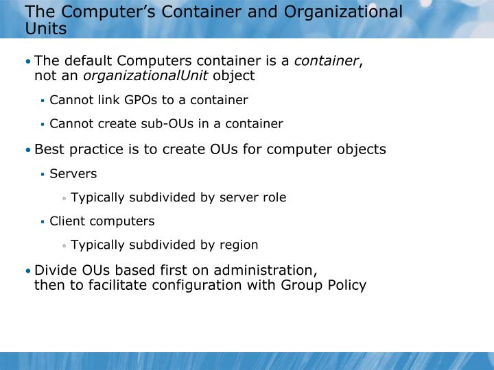 The Computer's Container and Organizational Units