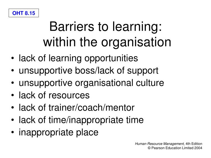 lack of learning opportunities