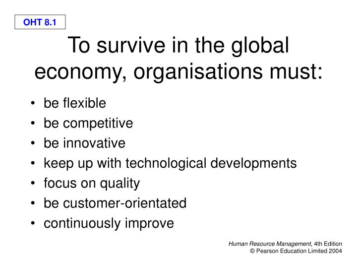 to survive in the global economy organisations must