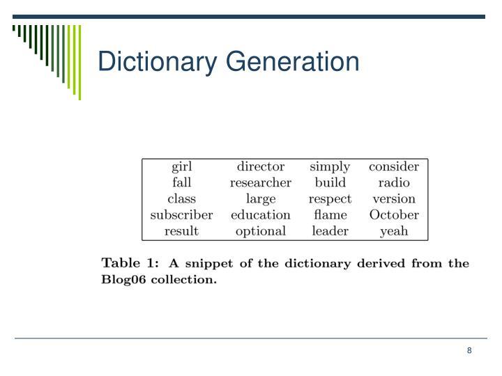 Dictionary Generation