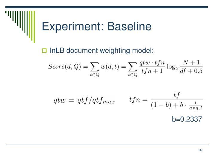 Experiment: Baseline