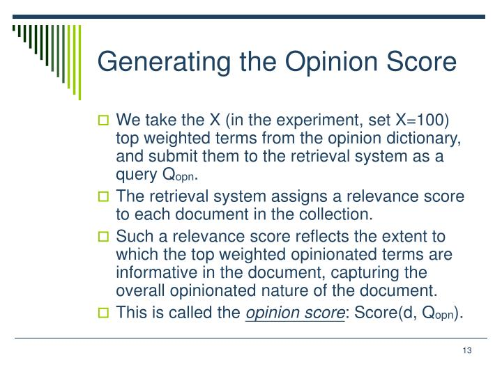 Generating the Opinion Score