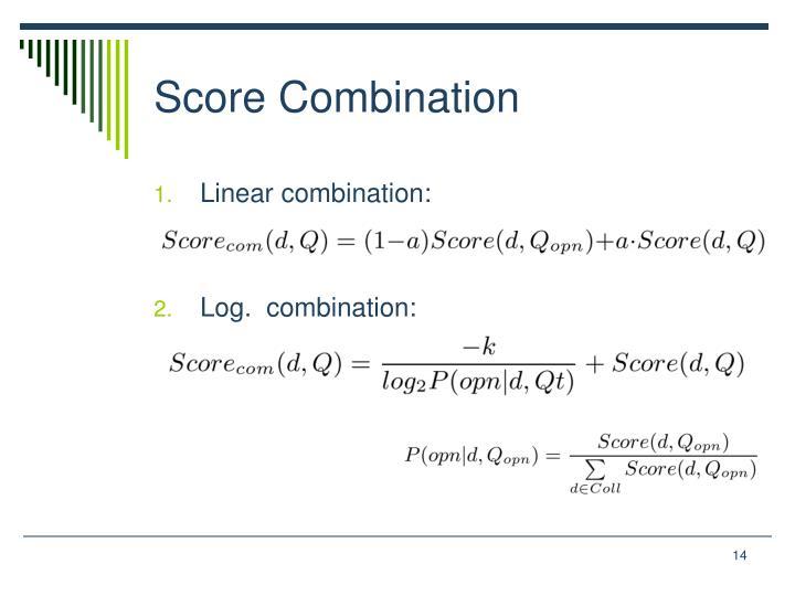 Score Combination