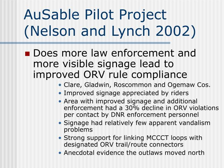 AuSable Pilot Project (Nelson and Lynch 2002)