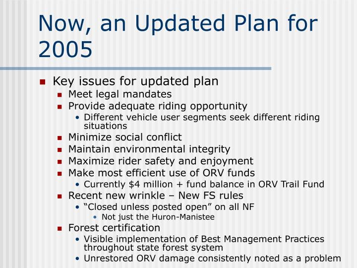 Now, an Updated Plan for 2005