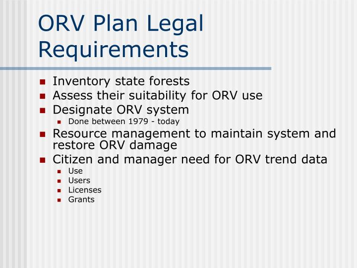 ORV Plan Legal Requirements