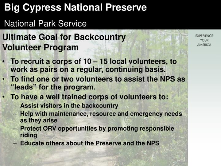 Ultimate Goal for Backcountry Volunteer Program