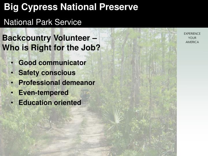 Backcountry Volunteer –  Who is Right for the Job?