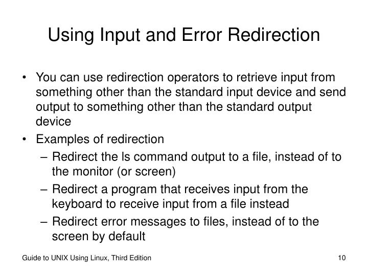 Using Input and Error Redirection