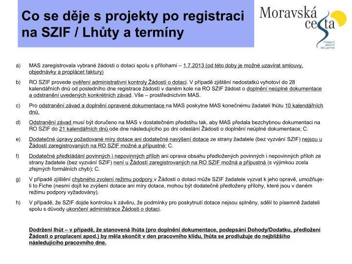 Co se děje s projekty po registraci na SZIF / Lhůty a termíny