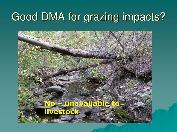 Good DMA for grazing impacts?