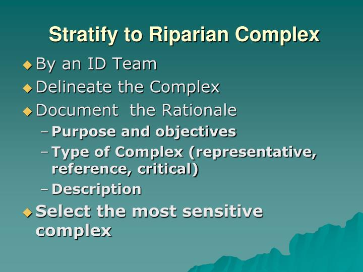 Stratify to Riparian Complex