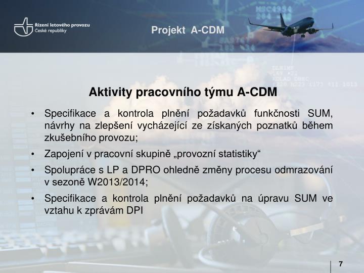 Aktivity pracovního týmu A-CDM