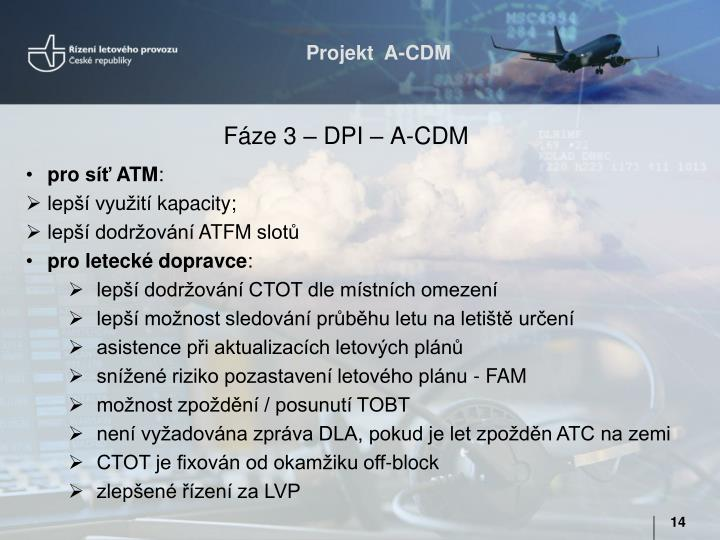 Fáze 3 – DPI – A-CDM