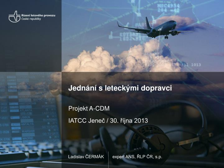 Jednání s leteckými dopravci