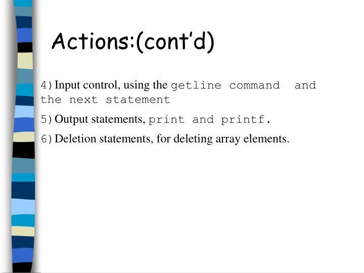Actions:(cont'd)