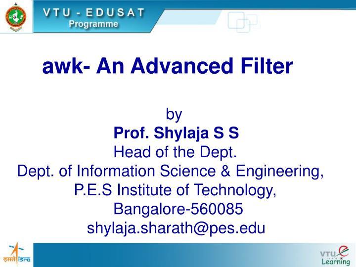 awk- An Advanced Filter
