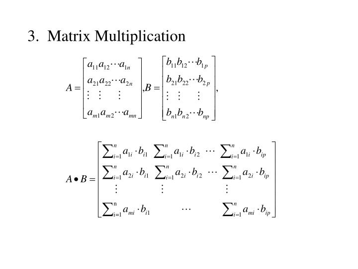 3.  Matrix Multiplication