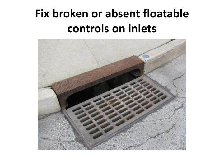 Fix broken or absent floatable controls on inlets