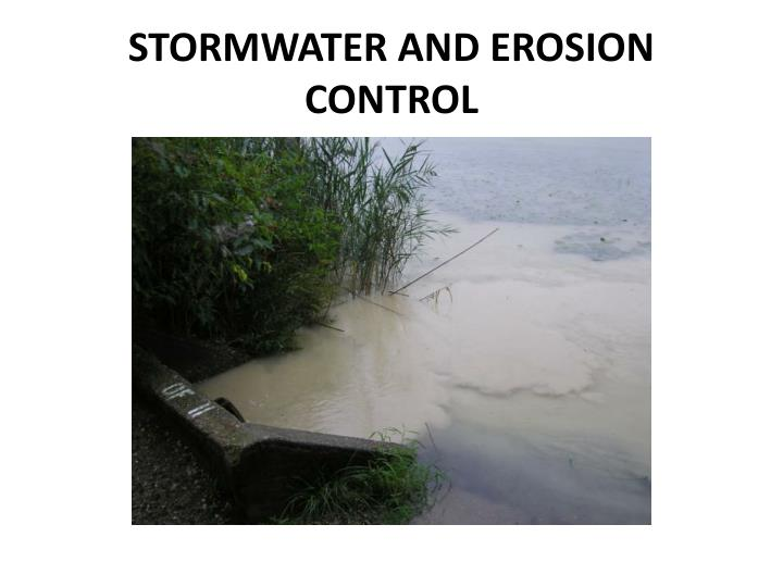 STORMWATER AND EROSION CONTROL