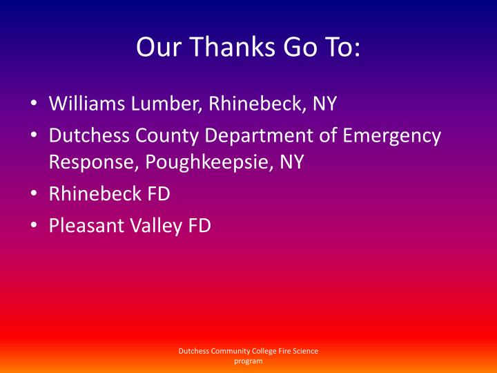 Our Thanks Go To: