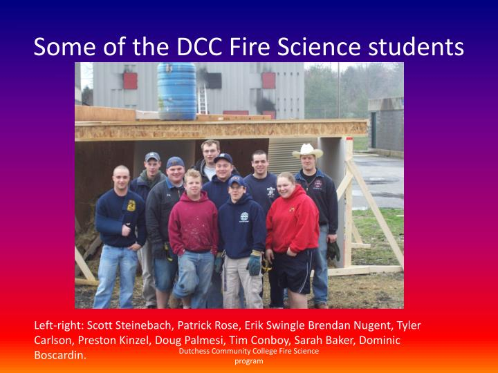 Some of the DCC Fire Science students