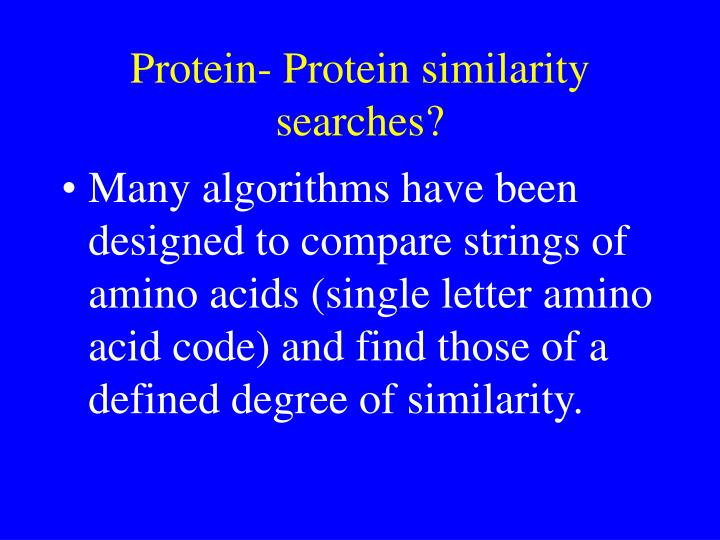 Protein- Protein similarity searches?