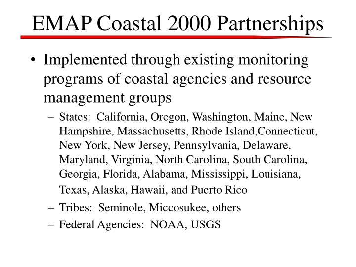 EMAP Coastal 2000 Partnerships