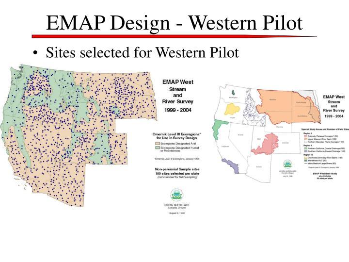 EMAP Design - Western Pilot