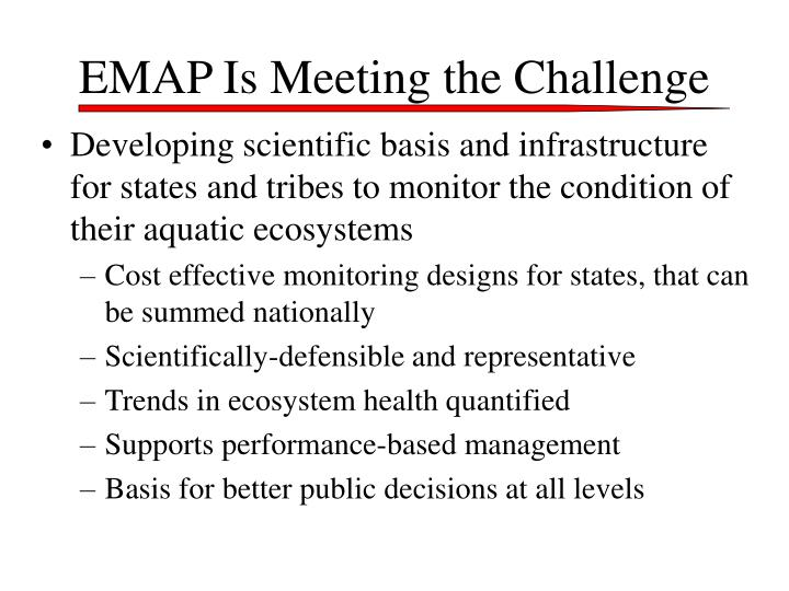 EMAP Is Meeting the Challenge