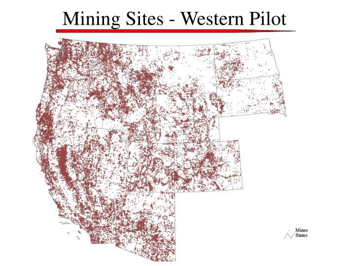 Mining Sites - Western Pilot