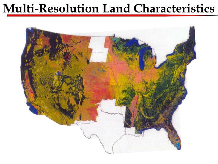 Multi-Resolution Land Characteristics