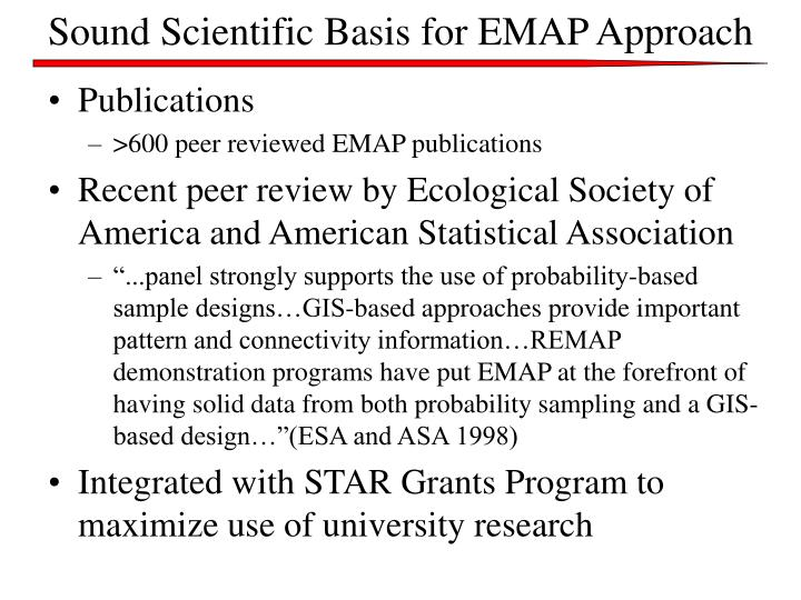 Sound Scientific Basis for EMAP Approach