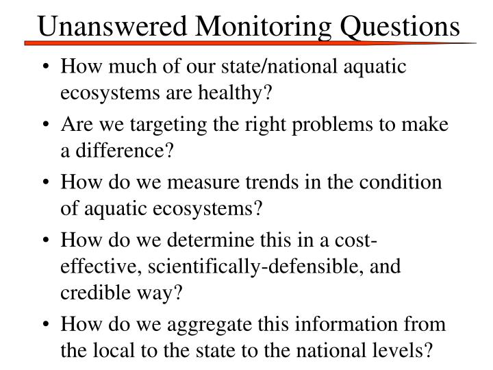 Unanswered Monitoring Questions