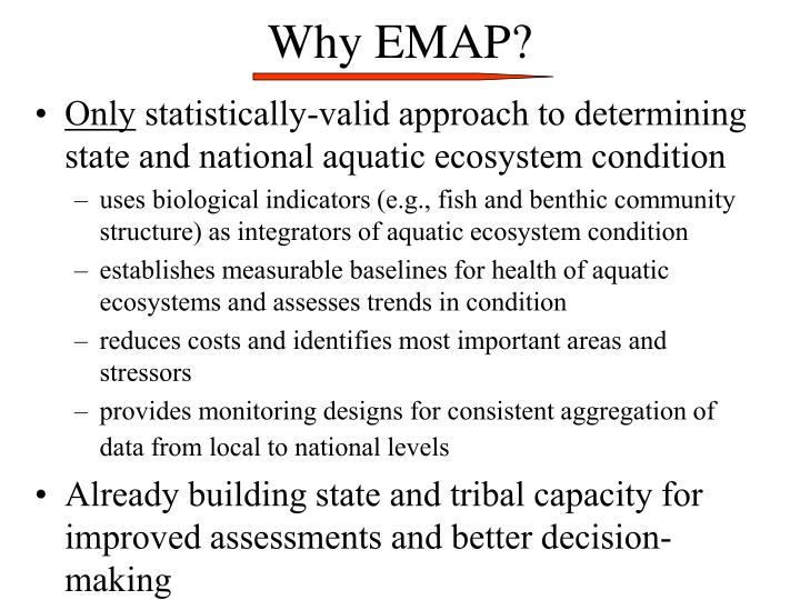 Why EMAP?