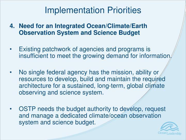 Implementation Priorities