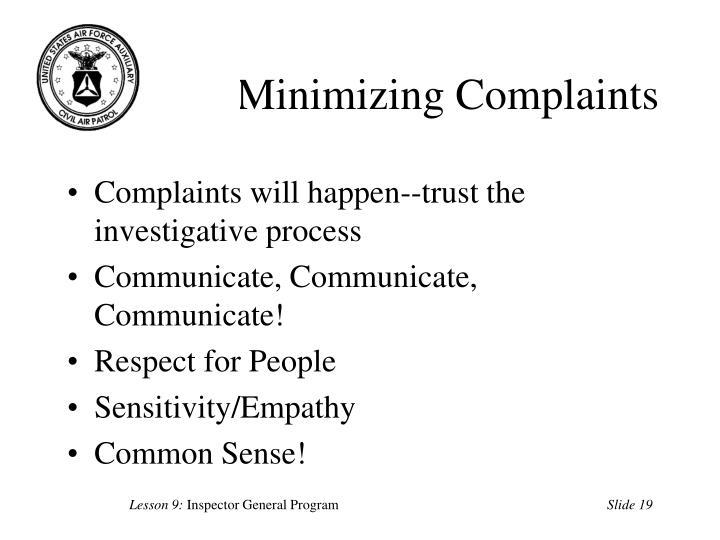 Minimizing Complaints