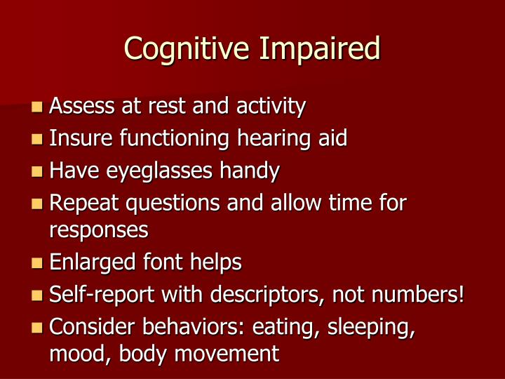 Cognitive Impaired