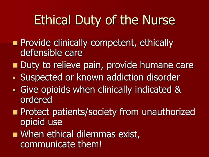 Ethical Duty of the Nurse