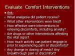 evaluate comfort interventions