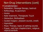 non drug interventions cont