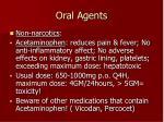 oral agents